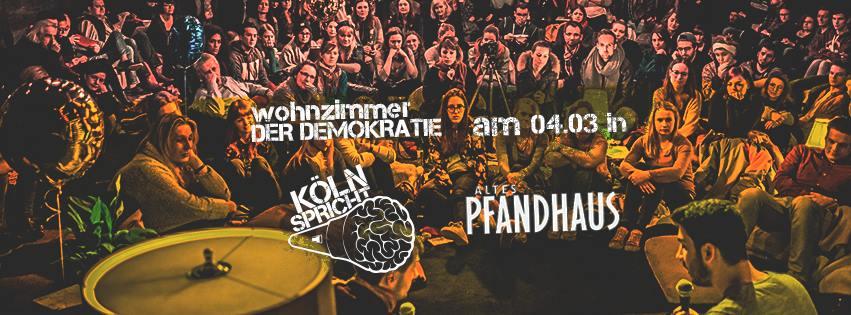 Köln spricht am 04.03.2018 @Altes Pfandhaus